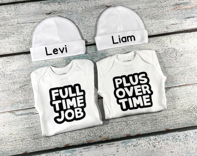 Personalized outfits for twins - twins hat and bodysuit set - Full Time Job / Plus Over Time - newborn twins preemie twin boys twin girls