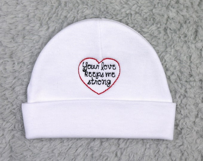 Baby hat for the NICU or PICU - Your love keeps me strong - preemie hat, micro preemie hat, sick baby hat, NICU hat, baby surgery gift