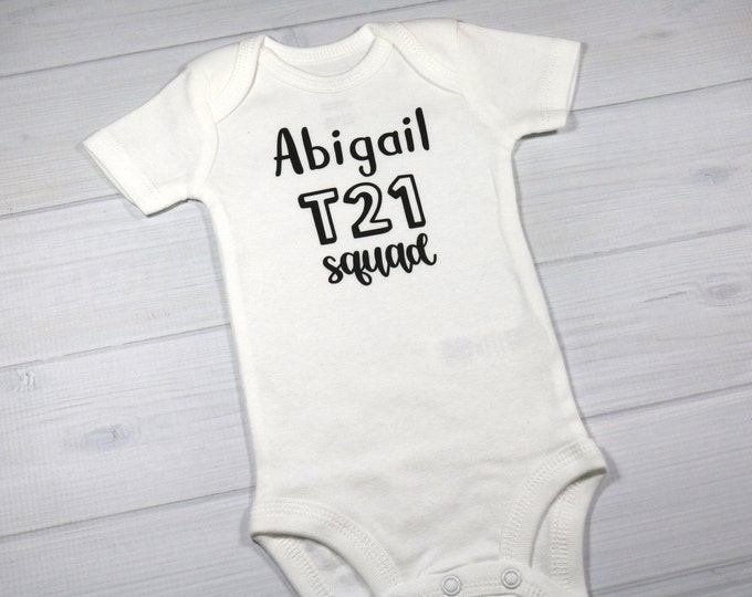 Personalized baby bodysuit - T21 squad, Down syndrome awareness baby clothing, newborn T21 bodysuit custom