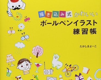Write In It Kawaii Ballpoint Pen Illustration Lesson Book Japanese Craft Book How to illustration practice animal food