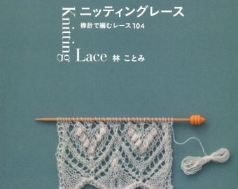 Knitting Lace by Kotomi Hayashi Japanese Drawing knitting book En'ami Tape of lace Northern Europe