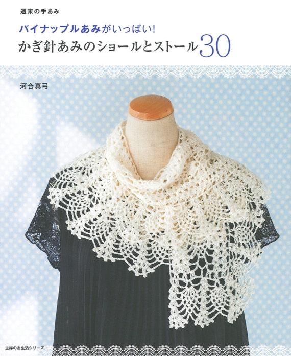 Ananas Häkeln Schals und Stolen 30 japanische Handwerk Buch