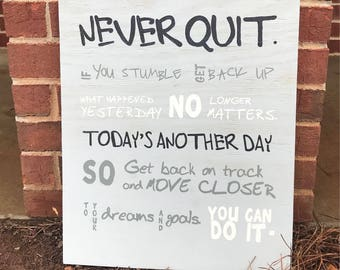 Never Quit   Motivational Sign   Encouragement Gift   Graduation Gift   Teen  Decor  Teen Boyu0027s Room Decor   Inspirational Sign