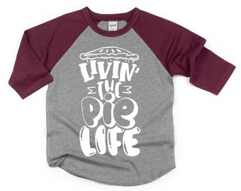 living that pie life, Pie shirt for kids, pumpkin pie shirt, Thanksgiving shirt, Thanksgiving raglan, sweeter than pie