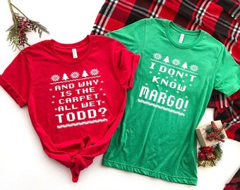 Todd and Margo shirts, why is the carpet all wet? Kids Christmas shirt, funny Christmas shirt, family vacation shirt, kids christmas shirt,