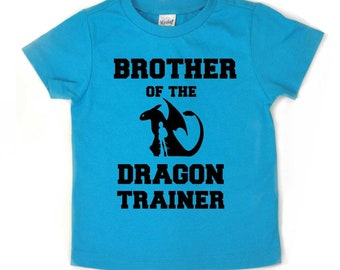 Brother of the Dragon trainer, How to train your dragon shirt, dragon trainer shirt, dragon birthday, how to train your dragon birthday