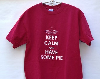 Keep Calm and Have Some Pie Red T-Shirt, Size Medium