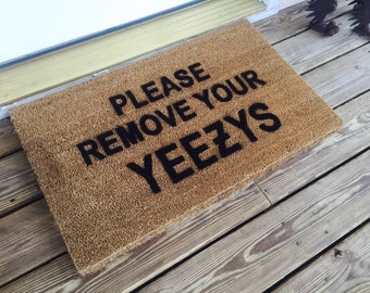 Please Remove Your Yeezys Welcome Mat | Made in USA