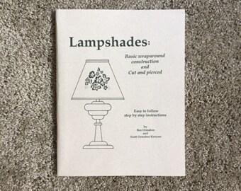 Lampshades: Basic Wraparound Construction and Cut & Pierced