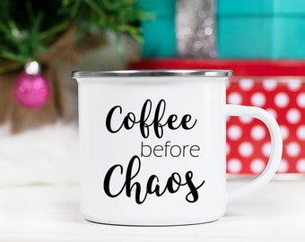 Coffee Before Chaos Mug - Coffee Mug - Mug for Mom - Stocking Stuffer - Gift for Mom - Coffee Lover Gift - Christmas Gift - Christmas Mug
