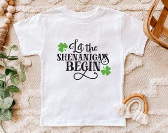 Kids St. Patrick's Day Shirt - Let the Shenanigans Begin - St. Paddy's Shirt - St. Patty's - Toddler Shirt - Baby - Tees - Matching Outfit