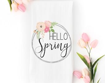 Hello Spring Tea Towel - Kitchen Towel - Dishtowel - Spring Decor - Farmhouse Decor - Cotton Tea Towel - Easter Decor