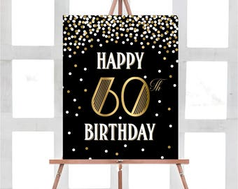 Happy 60th Birthday Sign Party Gold Black PRINTABLE Decorations