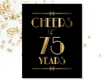 Cheers To 75 Years 75th Birthday Sign PRINTABLE Decorations Printable Decor Gold Party