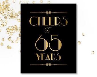 Cheers To 65 Years 65th Birthday Sign Printable Decorations Decor Gold Party