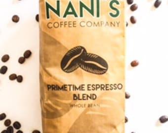 Nani's Coffee Primetime Espresso Blend
