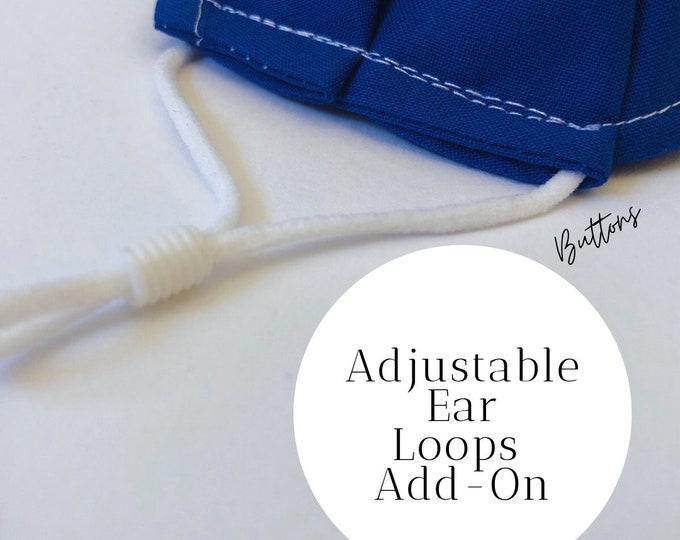 Adjustable Ear Loops - Add On