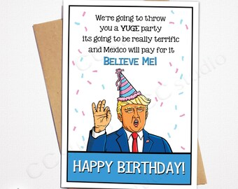 Funny Trump Birthday Card Bestselling Mexico Will Pay For It Lover Him Her Boyfriend Husband Wife Quote