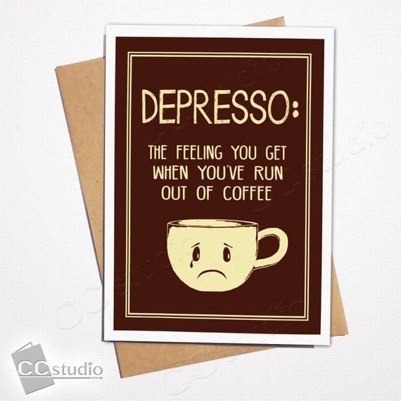 Depresso Birthday Card Coffee Lover Greeting