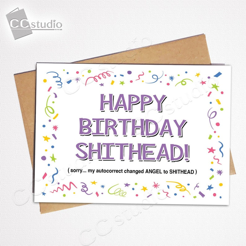 Happy Birthday Shithead Insult Card Funny