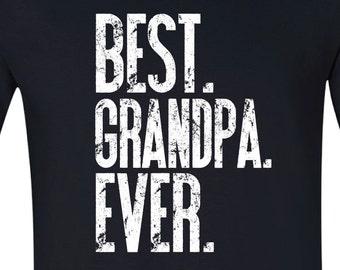 Best grandpa ever shirt, Best grandpa ever t-shirt, Grandpa shirt, grandfather gift BLACK BEST GRANDPA