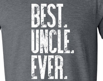 Father's Day Gift - Best Uncle Ever Men's Tee - Gift For Dad GRAY BEST UNCLE