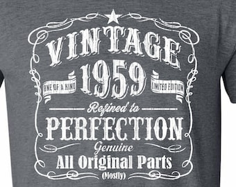 60th Birthday Gift For Men And Women Vintage 1959 Aged Perfection Mostly Original Parts T Shirt Idea Made In GRAY