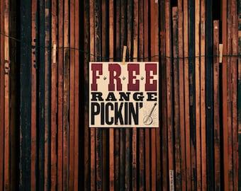 Free Range Pickin' Poster