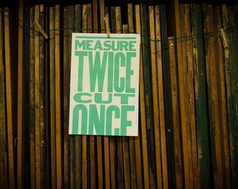 Measure Twice Cut Once Poster