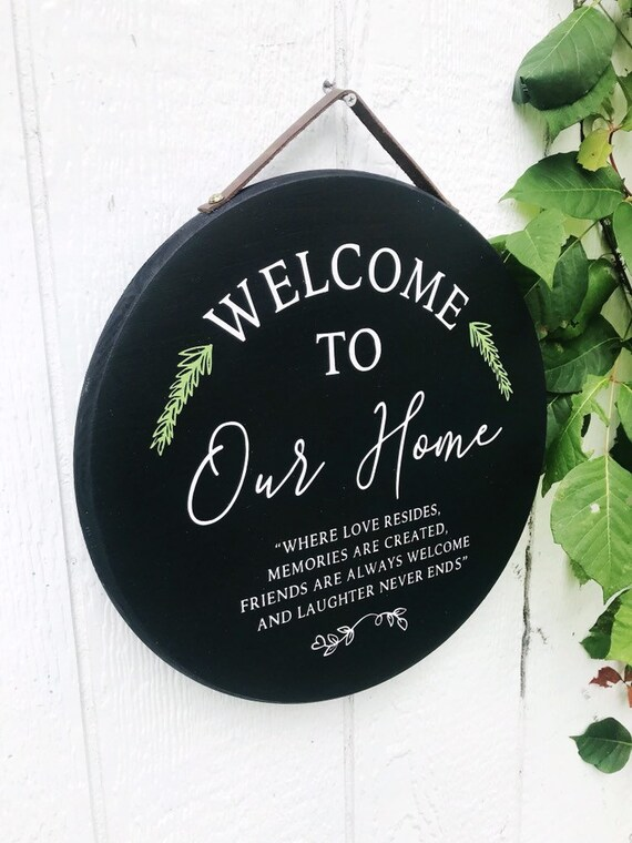 Welcome To Our Home Round Sign Wood Sign Farmhouse Style