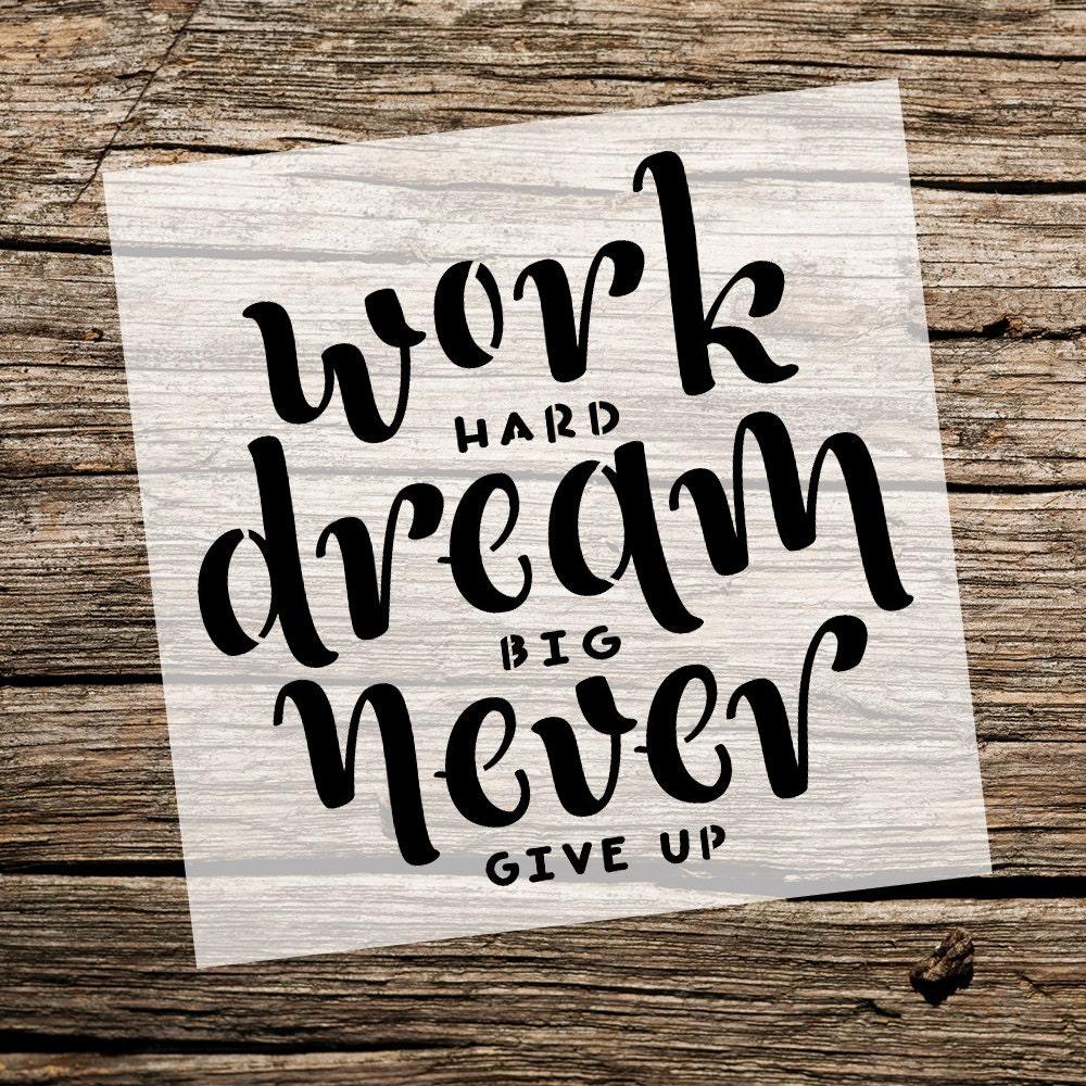 Trabajo duro Sueña en grande Nunca te rindas Plantilla | Etsy