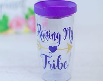 Raising my Tribe, Mommy Tumbler, New Mom, Mom Life Mug, Mama Bear, Life with Kids, Mom Cup, Birthday Gift Mom, Expecting Mom, Funny Mom Cup