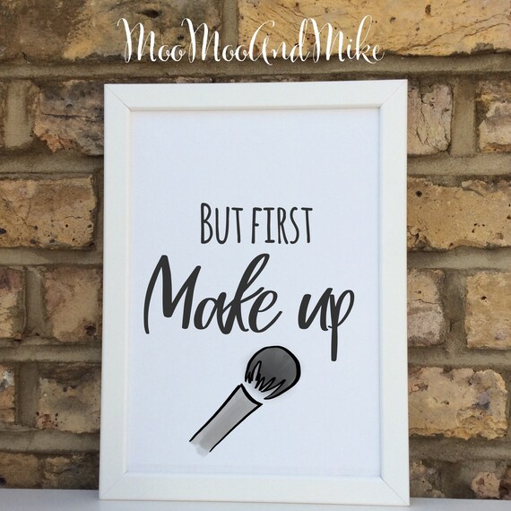 But first make up print | Make up  gifts | Wall prints | Wall decor | Home decor | Print only