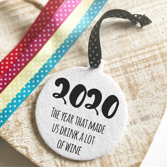2020 bauble | The year that made us drink a lot of wine | Fabric board | Christmas bauble | Christmas decor | Christmas decorations