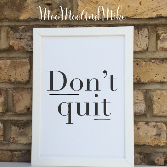 Don't quit do it print | Wall prints | Wall decor | Home decor | Print only | Inspirational prints