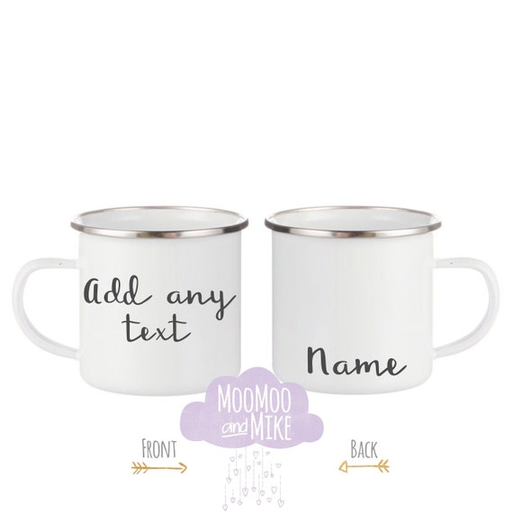 Custom mug   Add any text   12oz enamel mugs   Camping mug   Hot chocolate mugs   Personalised mugs