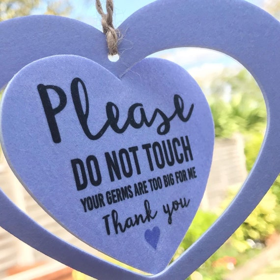 Please don't touch baby sign, 3D heart sign, buggy sign car seat, your germs are too big for me, social distance gifts, new baby