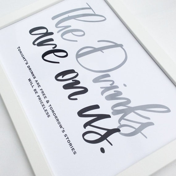 Free drinks wedding sign | Drinks wedding sign | Wedding signage | Wedding decor | The drinks are on us wedding sign