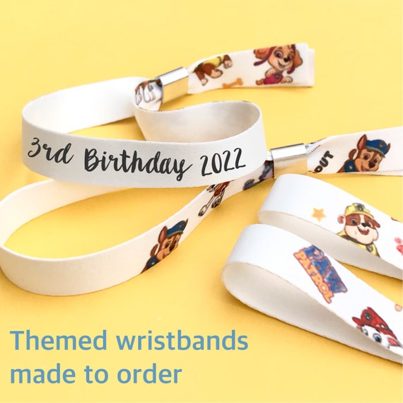 Custom wristbands   Any theme   Party wristbands   Add any text   Paw patrol birthday wristbands   Festival wristbands