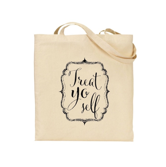 Treat yo self tote bag | Personalised tote bags | Gift bags | Totes