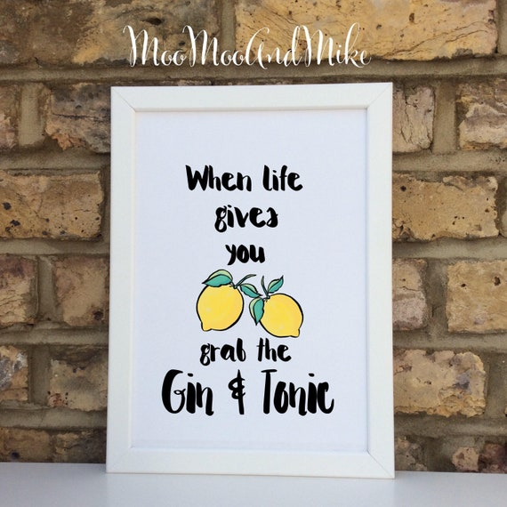 When life gives you lemons print | Gin quote | Wall prints | Wall decor | Home decor | Print only | Typography