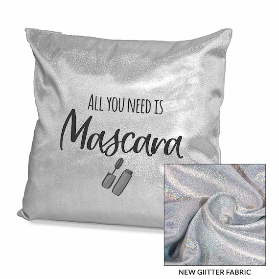 All you need is mascara | Sparkling Personalised cushion cover | Pink or Sliver | Glitter cushion | Bedroom decor | Make up gifts