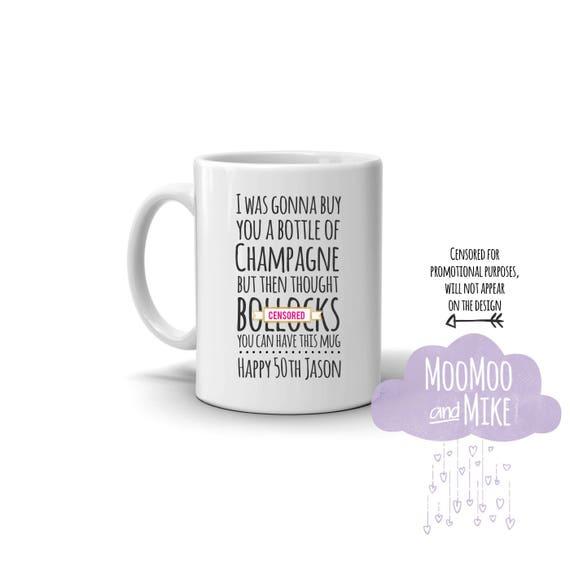 Funny Birthday mug   Personalised mug   Custom mug   I was gonna buy you champagne mug   50th, 30th 60th birthday mug