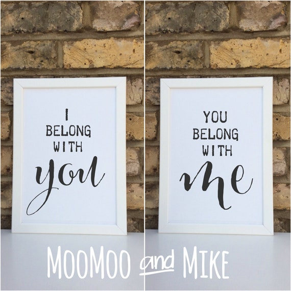 I belong with you set of two prints | Wall prints | Wedding decor | Bedroom decor | Print only | Typography