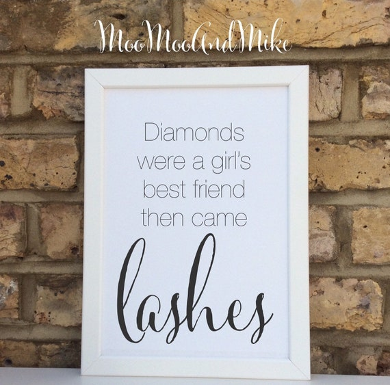 Diamonds were a girl's best friend then came lashes print | Salon decor | Make up  gifts | Wall prints | Wall decor | Home decor