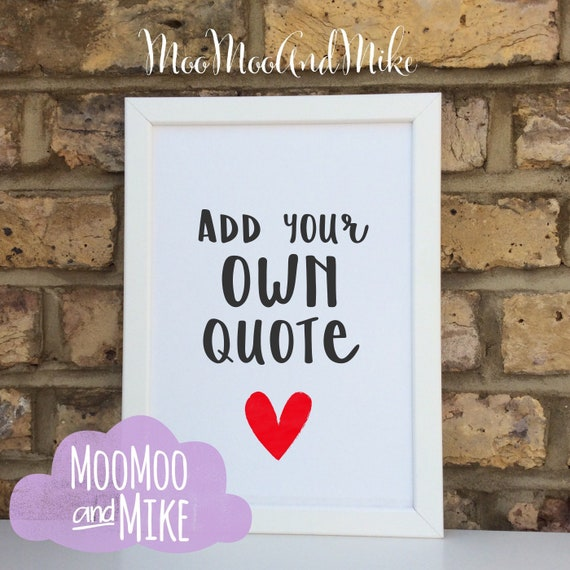 Add your own quote | Custom print | family prints | Wall decor | Home decor | Print only | Typography