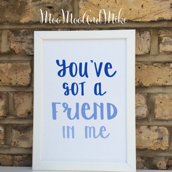 You've got a friend in me toy story print |  children's  print | Wall prints | Wall decor | Home decor | Print only