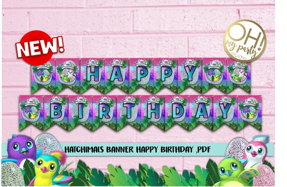 Hatchimals BANNER Birthday Hatchimal Party