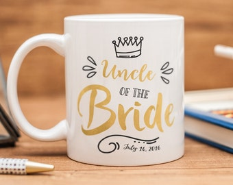 Uncle of the Bride mug, personalized gift for the Uncle of the Bride