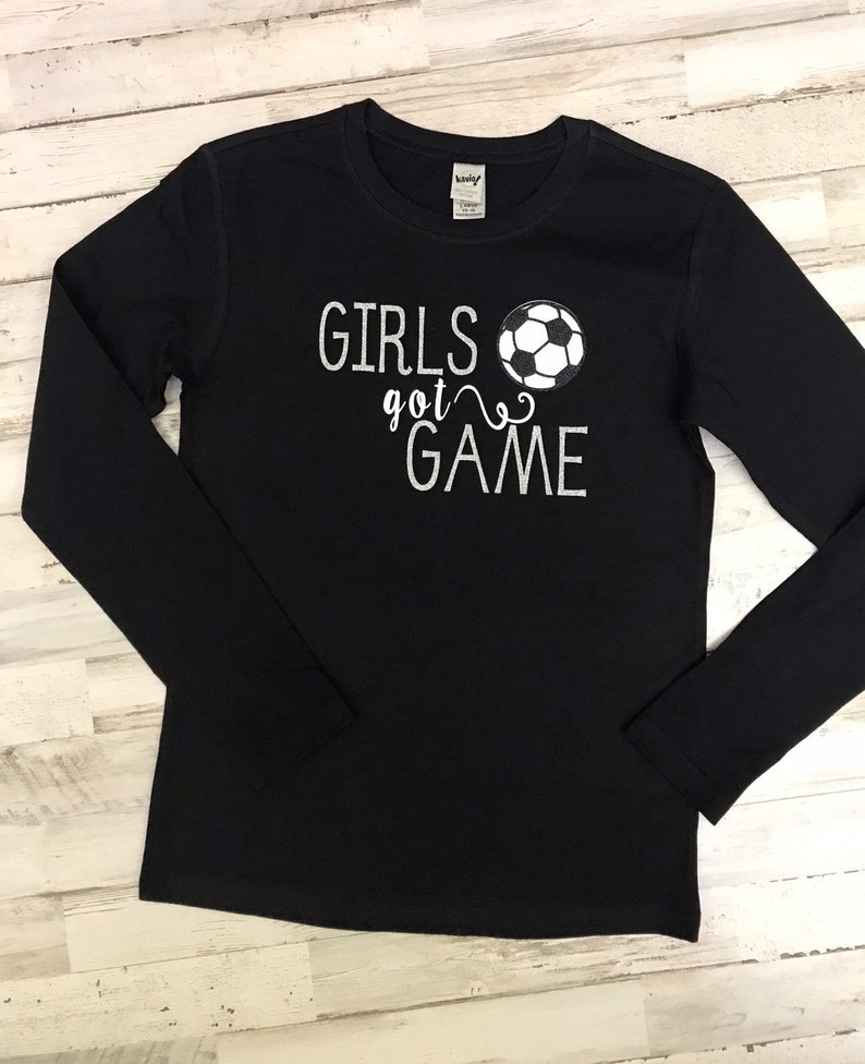 4b43816a3774e Girls soccer shirt soccer shirt for girls girls got game | Etsy